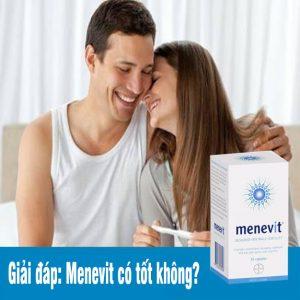 Giải đáp: Menevit có tốt không?